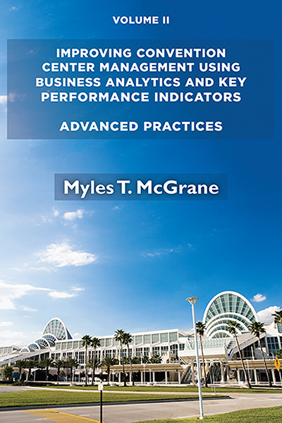 Improving Convention Center Management Using Business Analytics and Key Performance Indicators: Advanced Practices