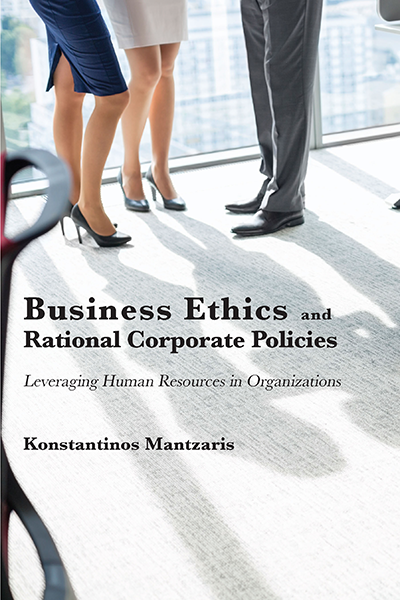Business Ethics and Rational Corporate Policies: Leveraging Human Resources in Organizations