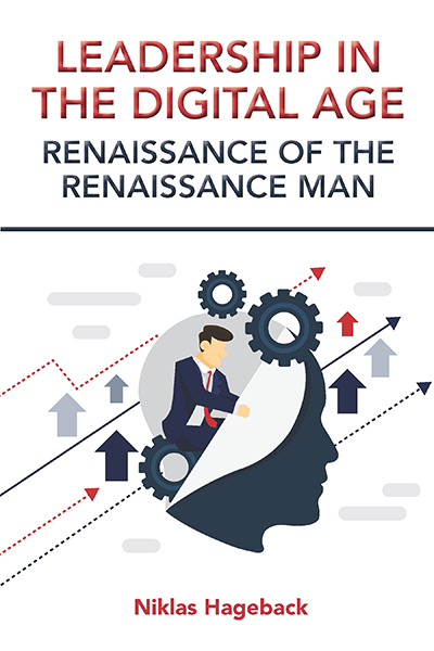 Leadership in the Digital Age: Renaissance of the Renaissance Man