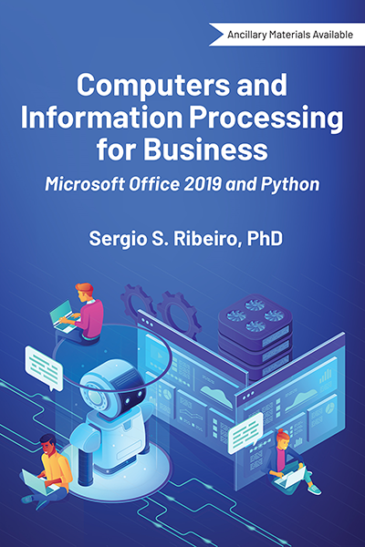 Computers and Information Processing for Business: Microsoft Office 2019 and Python
