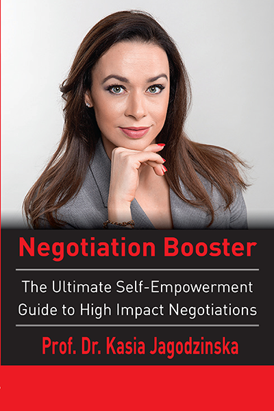 Negotiation Booster : The Ultimate Self-Empowerment Guide to High Impact Negotiations