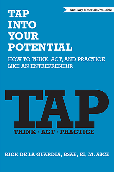 TAP Into Your Potential: How to Think, Act, and Practice Like an Entrepreneur