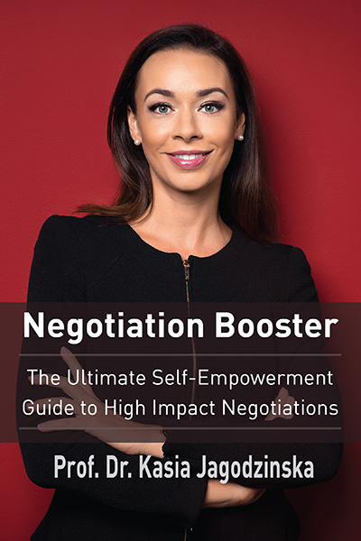 Negotiation Booster: The Ultimate Self-Empowerment Guide to High Impact Negotiations