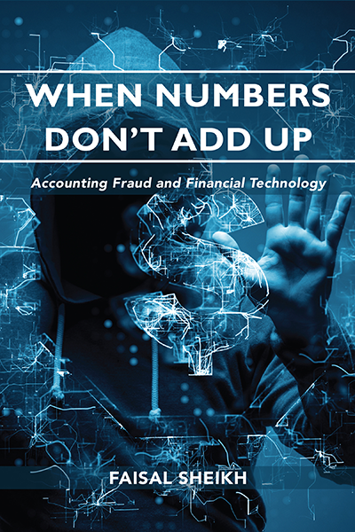 When Numbers Don't Add Up: Accounting Fraud and Financial Technology
