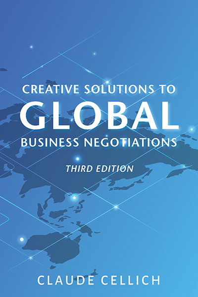Creative Solutions to Global Business Negotiations, Third Edition
