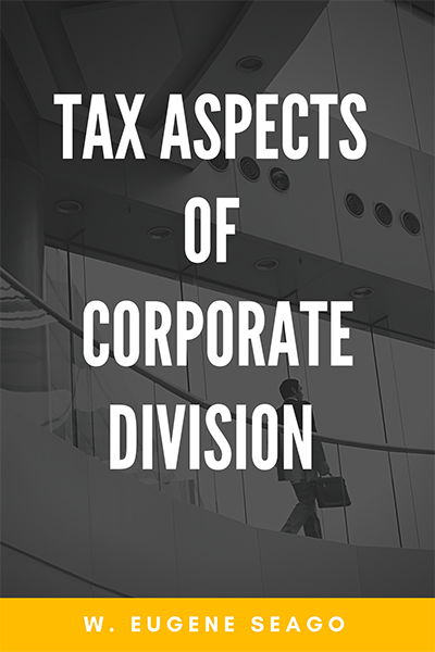 Tax Aspects of Corporate Division