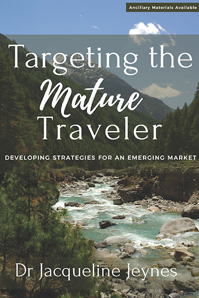 Targeting the Mature Traveler: Developing Strategies for an Emerging Market