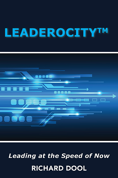 Leaderocity: Leading at the Speed of Now