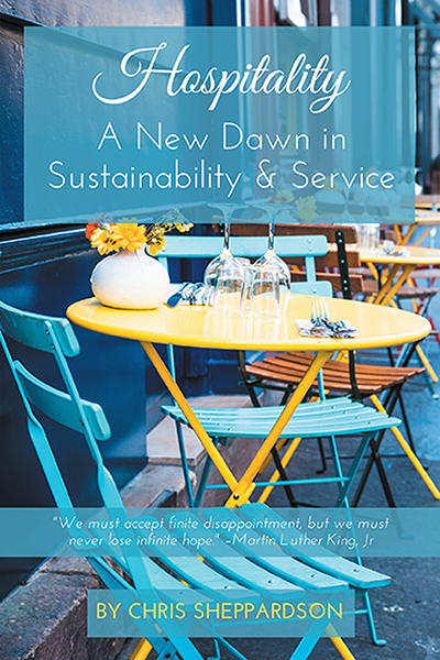 Hospitality: A New Dawn in Sustainability & Service