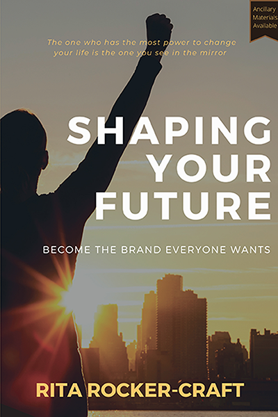 Shaping Your Future: Become the Brand Everyone Wants