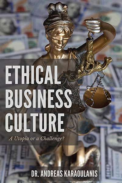 Ethical Business Culture: A Utopia or a Challenge?