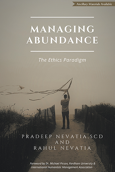Managing Abundance: The Ethics Paradigm