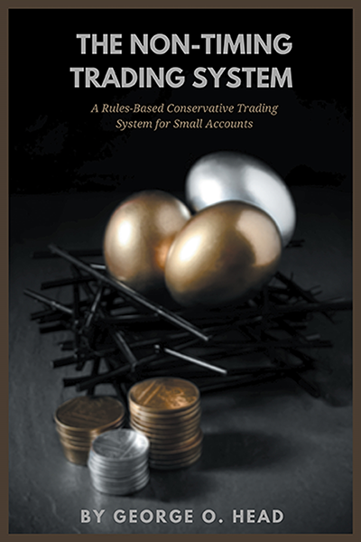 The Non-Timing Trading System: A Rules-Based Conservative Trading System for Small Accounts