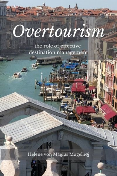 Overtourism: The Role of Effective Destination Management