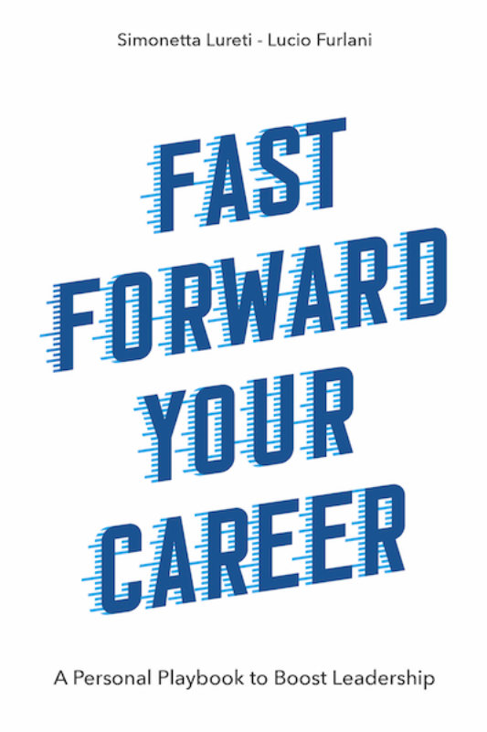 Fast Forward Your Career: A Personal Playbook to Boost Leadership