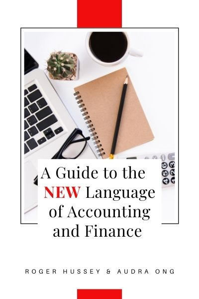 A Guide to the New Language of Accounting and Finance