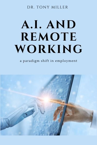 A.I. and Remote Working: A Paradigm Shift in Employment