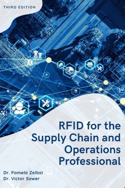 RFID for the Supply Chain and Operations Professional, Third Edition
