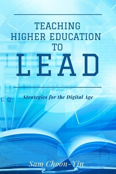 Teaching Higher Education to Lead: Strategies for the Digital Age